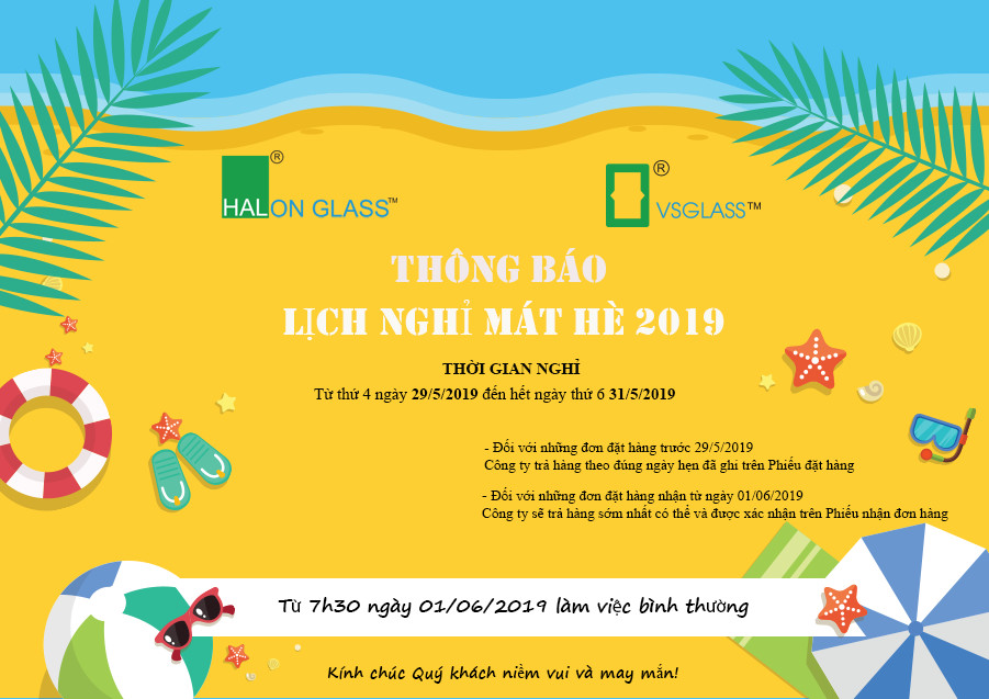 Tập Đoàn Kính Hải Long xin trân trọng thông báo: LỊCH NGHỈ MÁT HÈ 2019